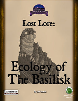 Lost Lore: Ecology of the Basilisk