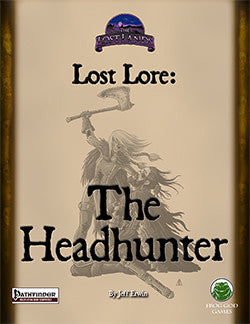 Lost Lore: The Headhunter (PFRPG)
