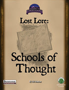 Lost Lore: Schools of Thought