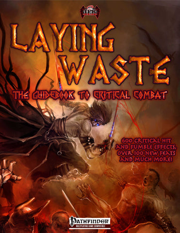 Laying Waste: A Guide to Critical Combat