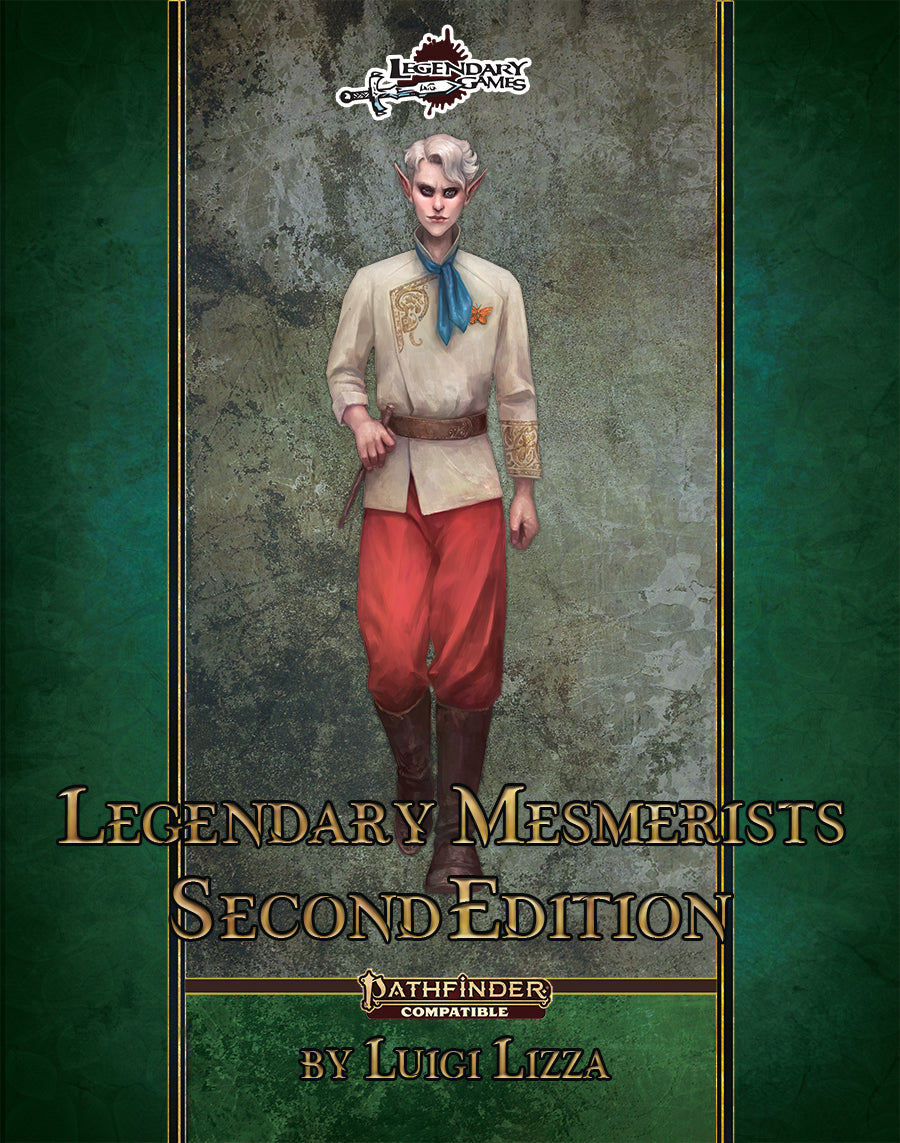 Legendary Mesmerists: Second Edition