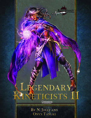 Legendary Kineticists II