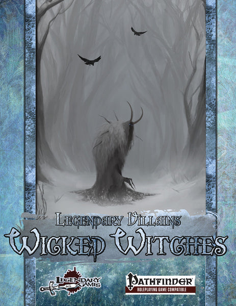 Legendary Villains: Wicked Witches