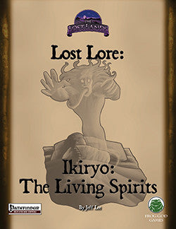 Lost Lore: Ikiryo: The Living Spirits