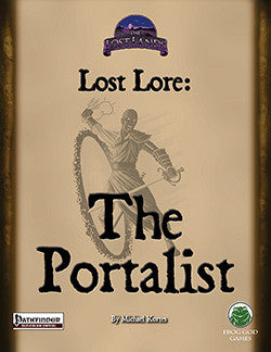 Lost Lore: The Portalist (Pathfinder)
