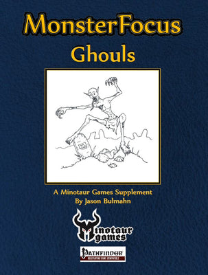 Monster Focus: Ghouls