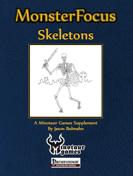 Monster Focus: Skeletons