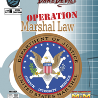 Do-Gooders & Daredevils, Operation: Marshal Law