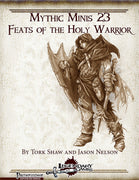 Mythic Minis 23: Feats of the Holy Warrior