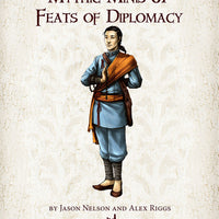 Mythic Minis 87: Feats of Diplomacy