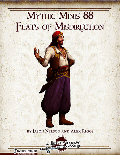 Mythic Minis 88: Feats of Misdirection