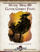 Mythic Minis 89: Clever Combat Feats