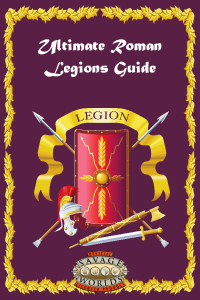 Ultimate Roman Legions Guide