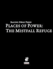 Places of Power: The Mistfall Refuge