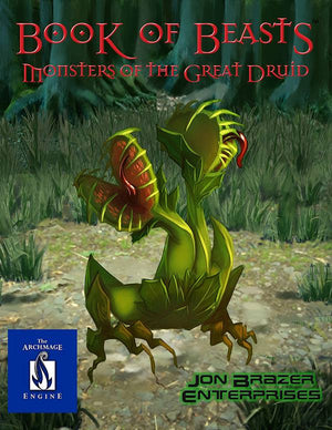 Book of Beasts: Monsters of the Great Druid (13th Age/Archmage)