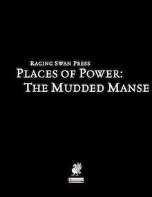 Places of Power: The Mudded Manse