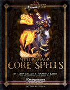 Mythic Magic: Core Spells