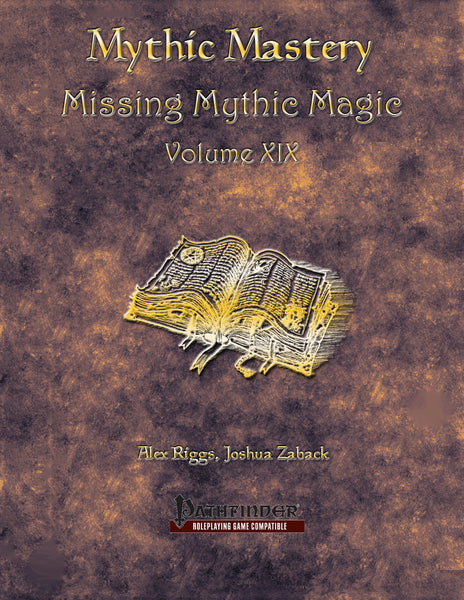 Mythic Mastery - Missing Mythic Magic Volume XIX