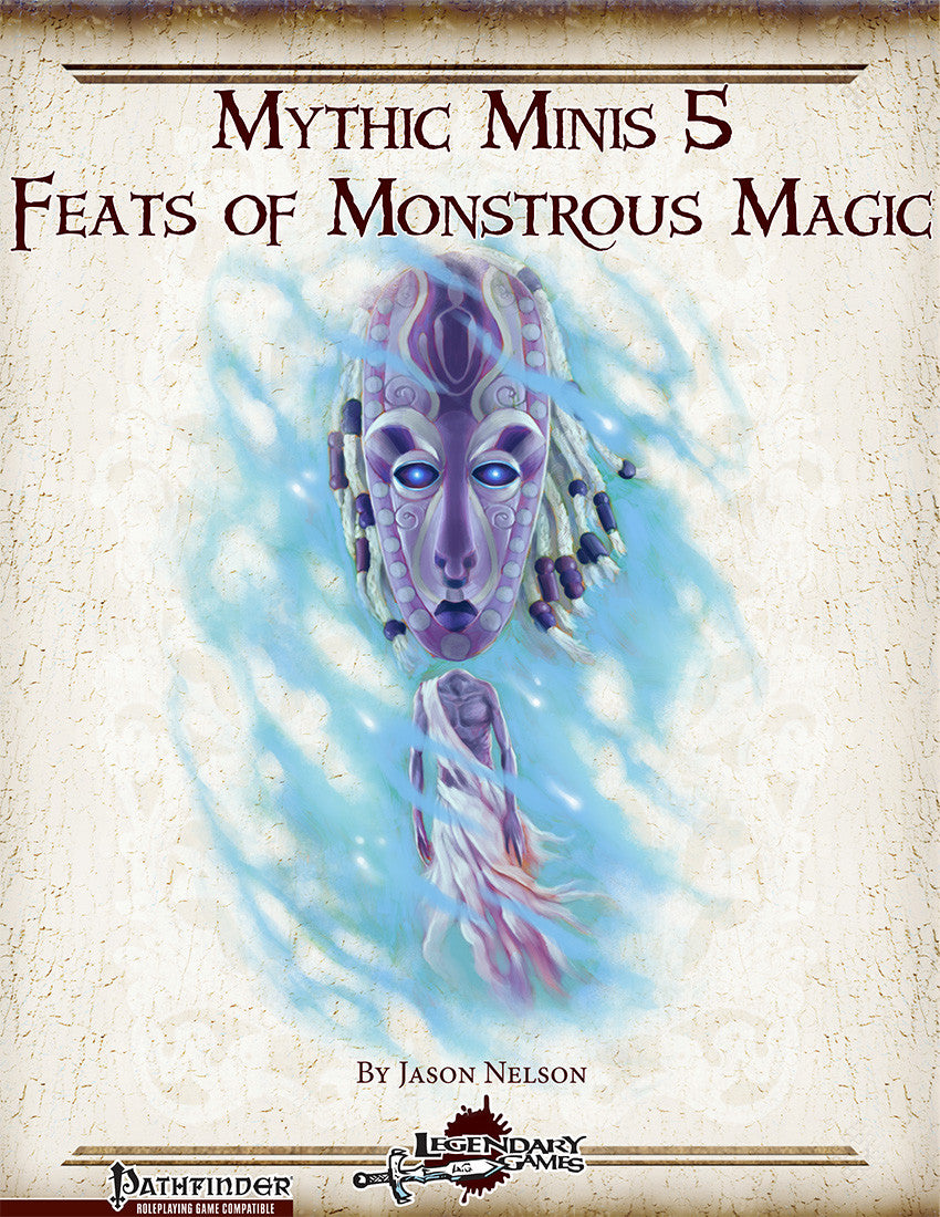 Mythic Minis 5: Feats of Monstrous Magic