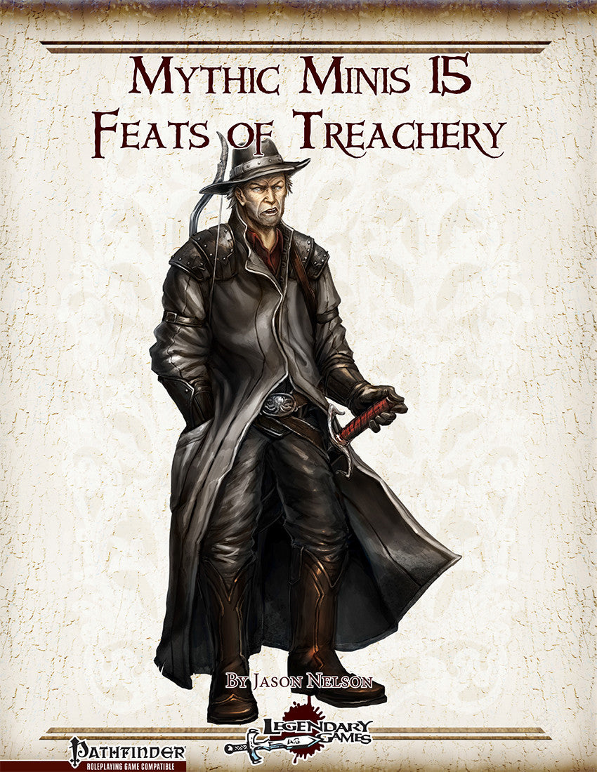 Mythic Minis 15: Feats of Treachery