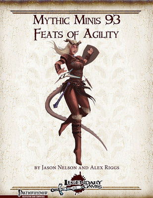 Mythic Minis 93: Feats of Agility