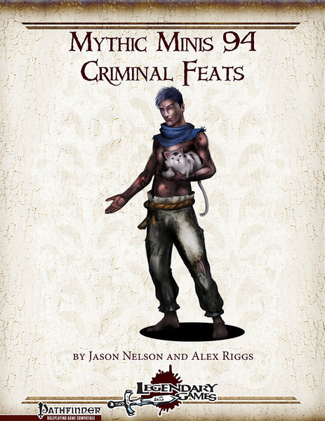 Mythic Minis 94: Criminal Feats