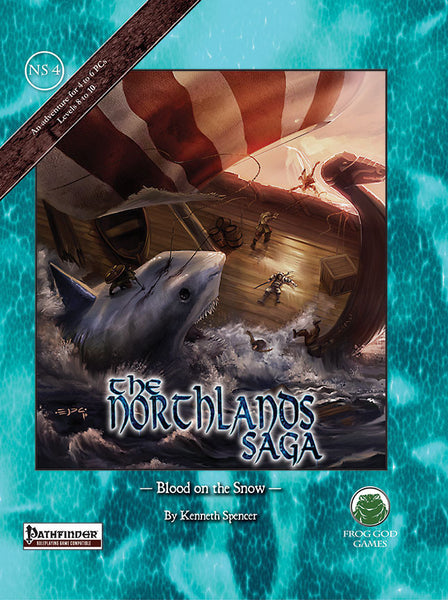 The Northlands Saga 4 - Bood on the Snow (PFRPG)