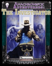 Anachronistic Adventurers: The Investigator