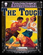 Anachronistic Adventurers: The Tough