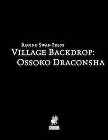 Village Backdrop: Ossoko Draconsha