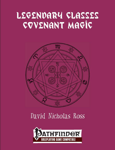Legendary Classes: Covenant Magic