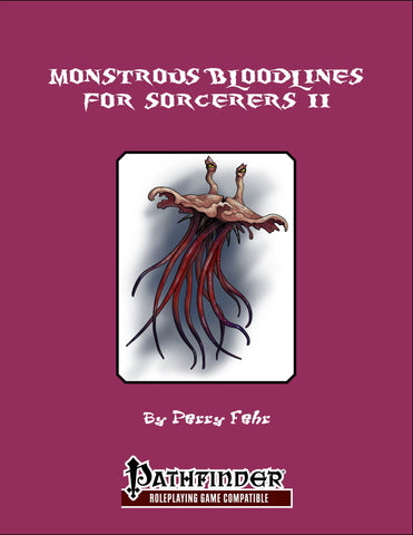 Monstrous Bloodlines for Sorcerers II