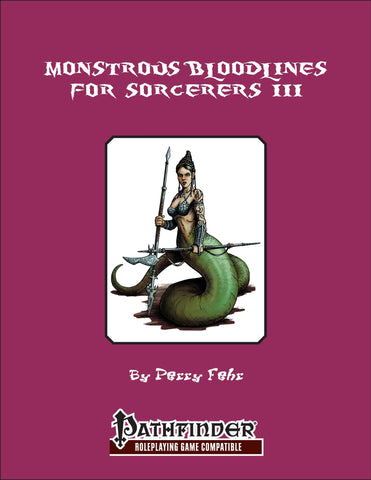 Monstrous Bloodlines for Sorcerers Bundle