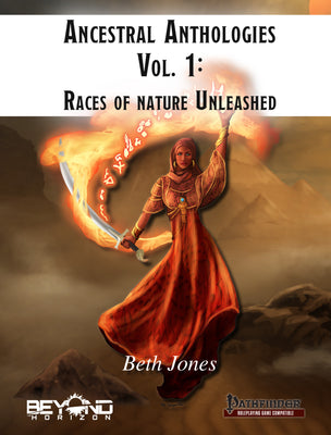 Ancestral Anthologies Vol. 1: Races of Nature Unleashed (PF1)