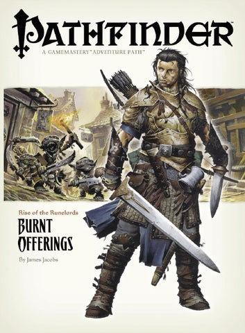 Pathfinder Adventure Path #1: Burnt Offerings (Rise of the Runelords 1 of 6; d20/OGL)