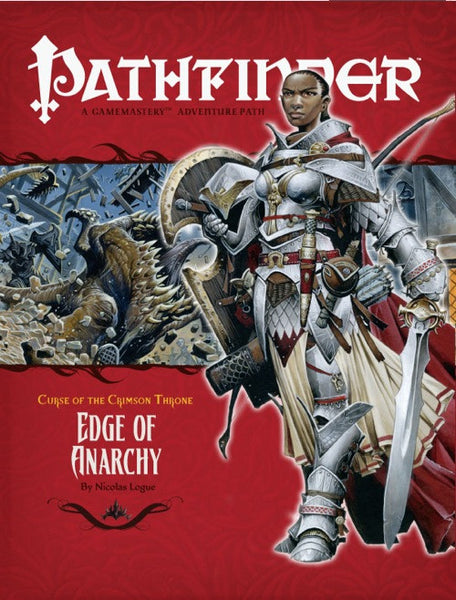 Pathfinder Adventure Path #7: Edge of Anarchy (Curse of the Crimson Throne 1 of 6; d20/OGL)