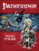 Pathfinder Adventure Path #8: Seven Days to the Grave (Curse of the Crimson Throne 2 of 6; d20/OGL)