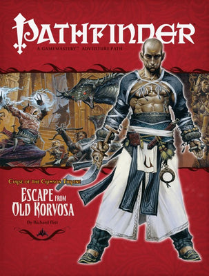 Pathfinder Adventure Path #9: Escape from Old Korvosa (Curse of the Crimson Throne 3 of 6; d20/OGL)