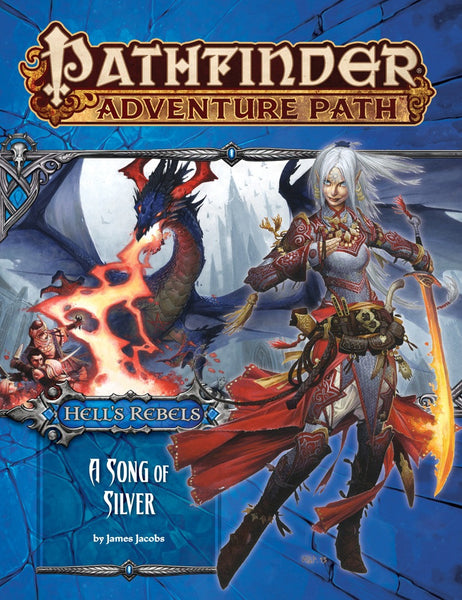 "Pathfinder Adventure Path #100: Hell's Rebels Part 4 of 6 ""A Song of Silver"""