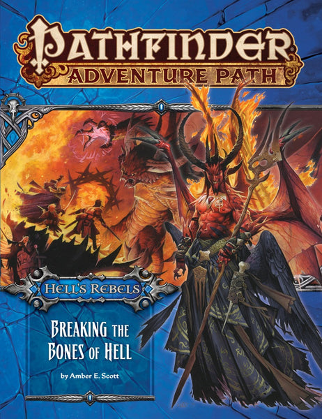"Pathfinder Adventure Path #102: Hell's Rebels Part 6 of 6 ""Breaking the Bones of Hell"""