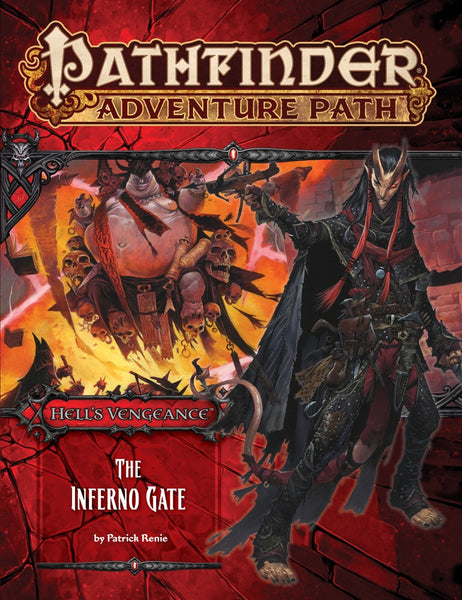 "Pathfinder Adventure Path #105: Hell's Vengeance Part 3 of 6 ""The Inferno Gate"""