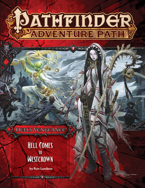 "Pathfinder Adventure Path #108: Hell's Vengeance Part 6 of 6 ""Hell Comes to Westcrown"""