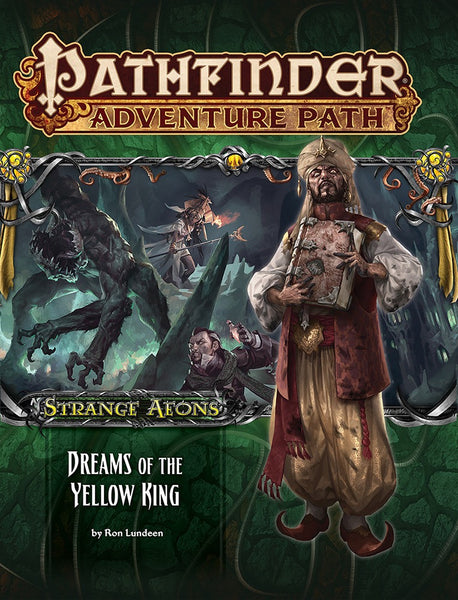 "Pathfinder Adventure Path #111: Strange Aeons 3 of 6 ""Dreams of the Yellow King"""