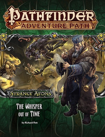 "Pathfinder Adventure Path #112: Strange Aeons 4 of 6 ""The Whisper Out of Time"""