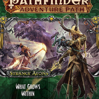 "Pathfinder Adventure Path #113: Strange Aeons 5 of 6 ""What Grows Within"""