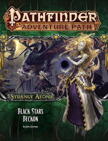 "Pathfinder Adventure Path #114: Strange Aeons 6 of 6 ""Black Stars Beckon"""
