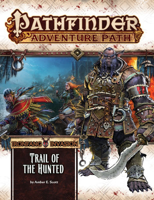 Pathfinder Adventure Path #115: Ironfang Invasion Part 2 of 6