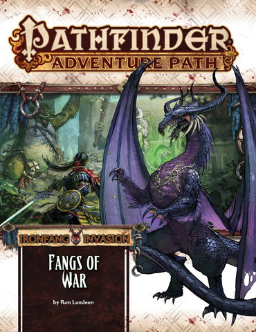 "Pathfinder Adventure Path #116: Ironfang Invasion Part 1 of 6 ""Fangs of War"""