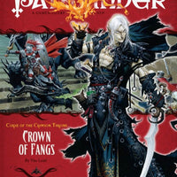 Pathfinder Adventure Path #12: Crown of Fangs (Curse of the Crimson Throne 6 of 6; d20/OGL)
