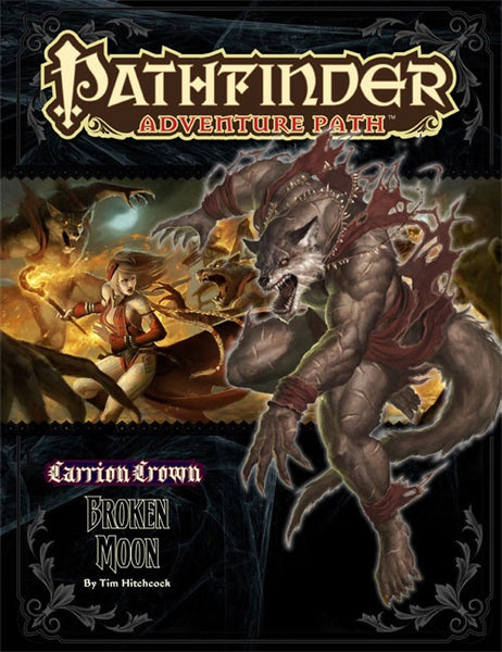 Pathfinder Adventure Path #45: Broken Moon (Carrion Crown 3 of 6; PFRPG)